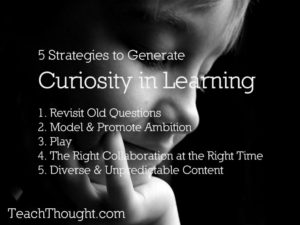 jasmic-teachthought-strategies-for-curiosity